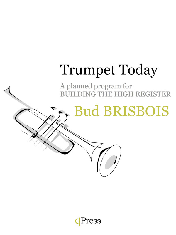 Brisbois, Trumpet Today, Building the Upper Register