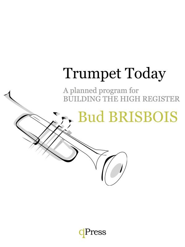 Brisbois, Trumpet Today, Building the Upper Register