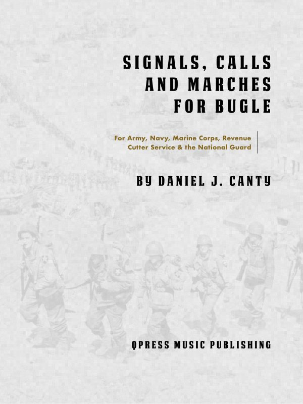 Bugle Signals, Calls, and Marches for Army, Navy, Marine