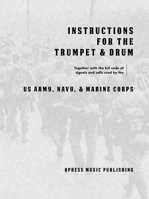 Military, Instructions for the trumpet and drum