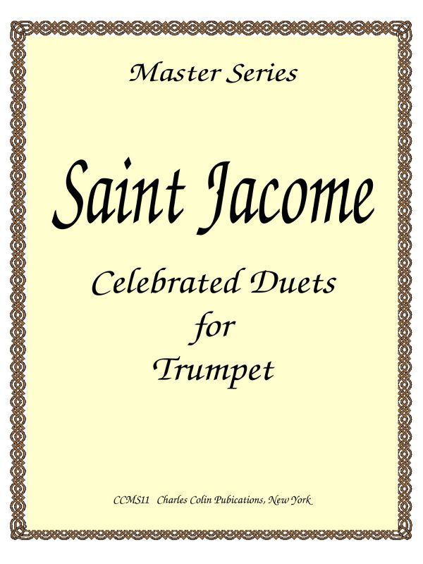 Saint-Jacome, Celebrated Duets