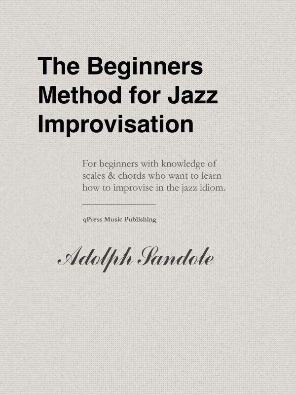 Sandole, Beginner's Method for Jazz Improvisation