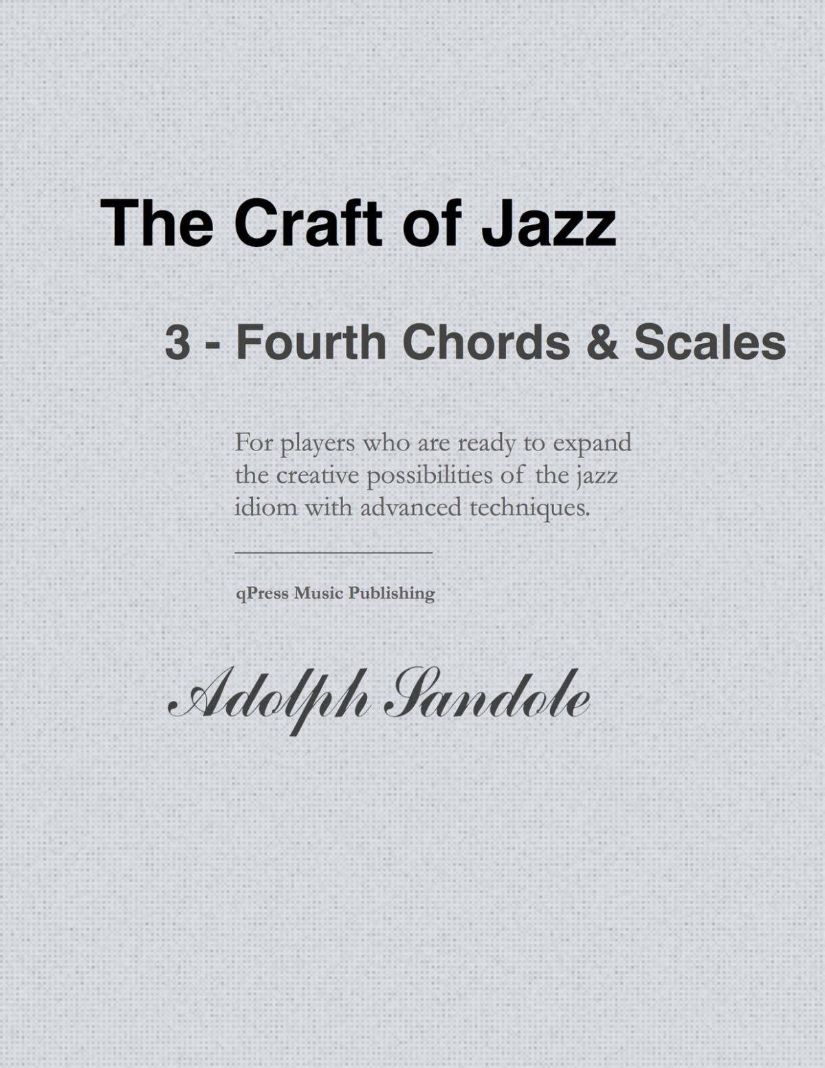 Sandole, Fourth Chords & Scales
