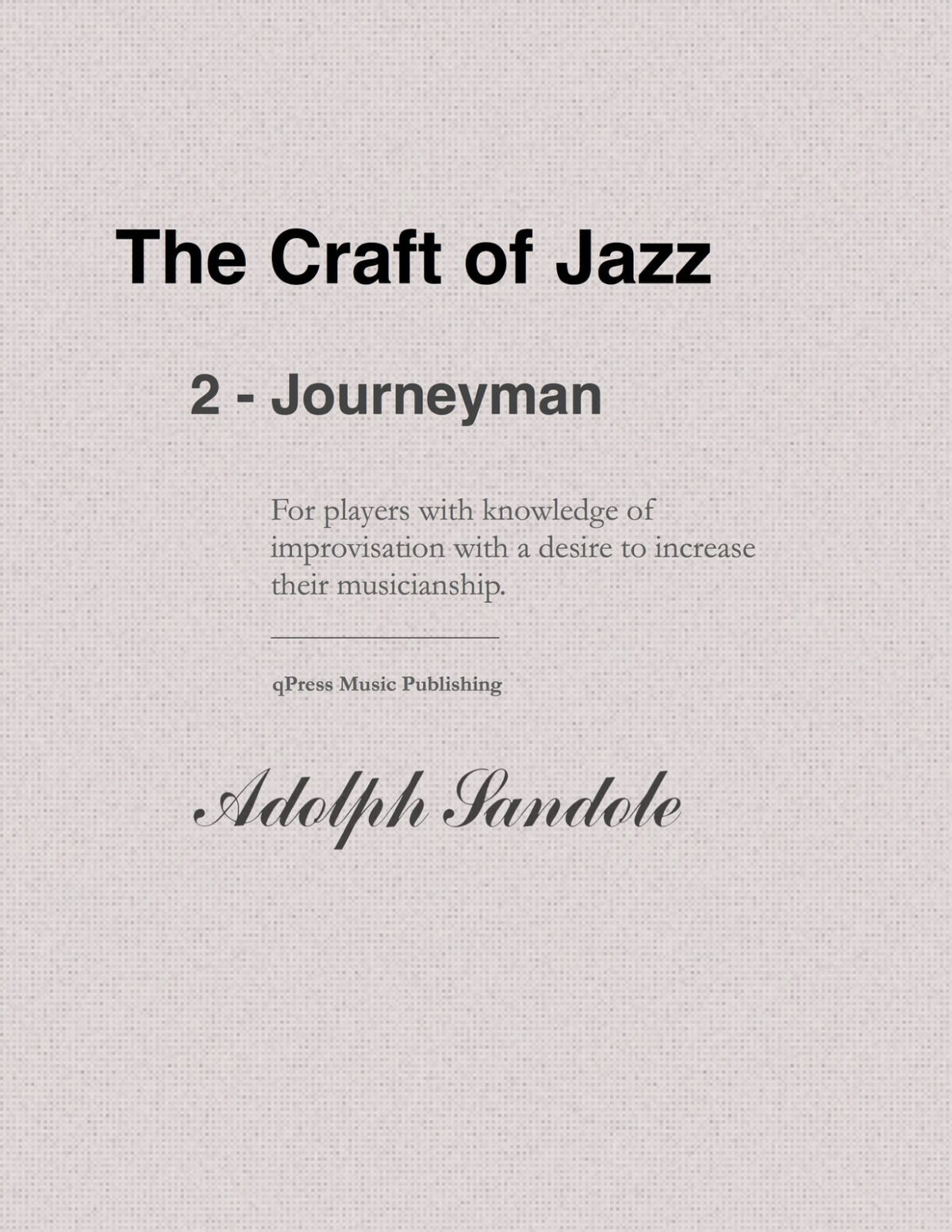 Sandole, Jazz Improvisation II Journeyman