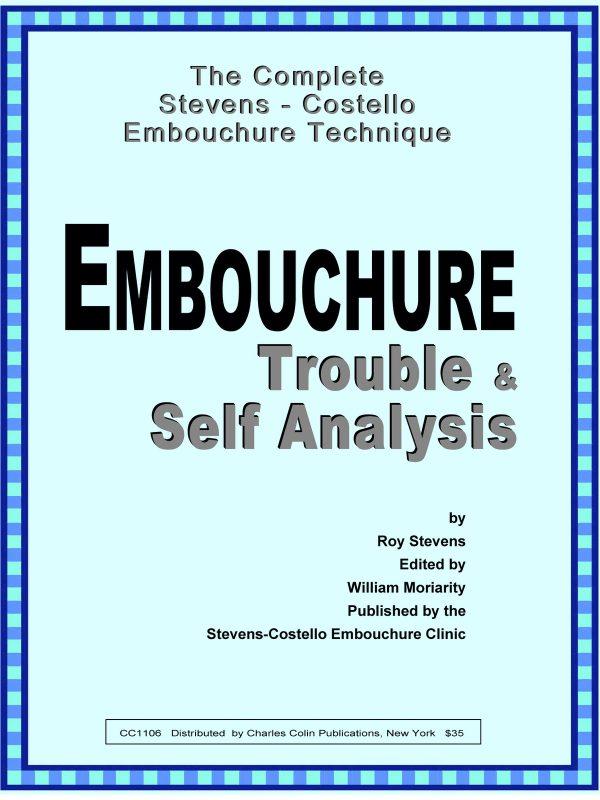 Stevens-Costello, Embouchure Trouble-Self Analysis