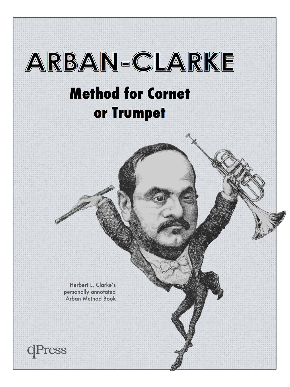 Arban-Clarke, Method for Cornet and Trumpet
