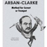 Arban-Clarke, Method for Cornet and Trumpet