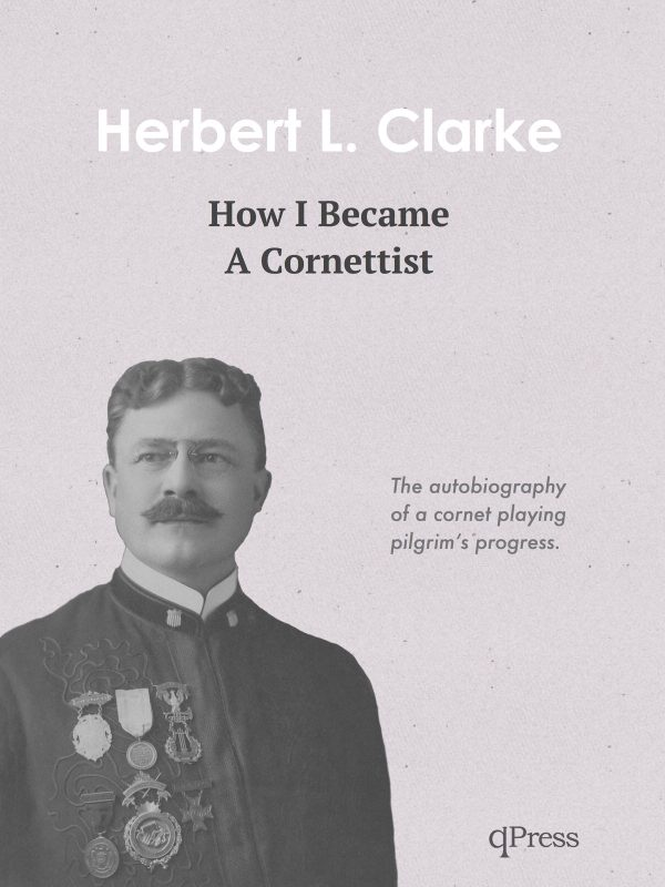 Clarke, How I became a cornetist