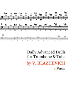Blazhevich, Advanced Daily Drills for Trombone and Tuba