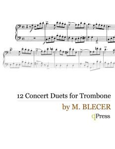 Blecer, 12 Concert Duets for Trombone