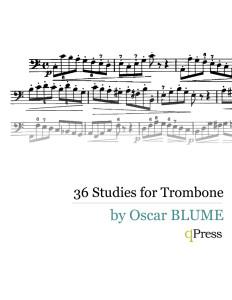 Blume, 36 Studies for Trombone