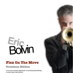 Bolvin, Flex On The Move trombone