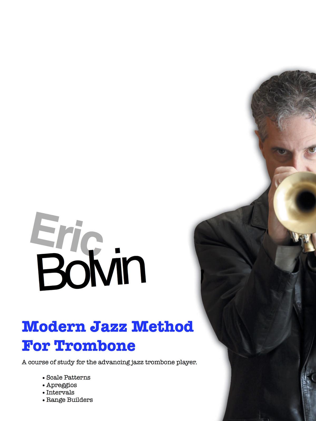 Bolvin, The Modern Jazz Method For Trombone