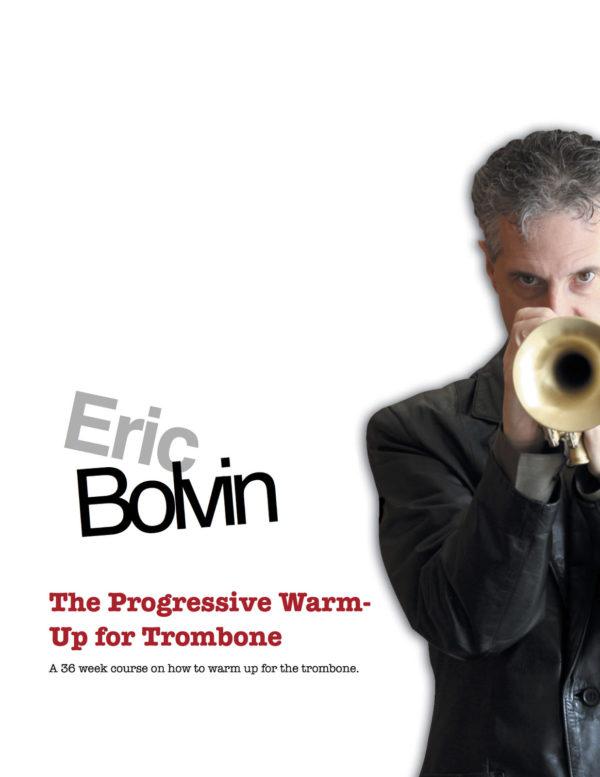Bolvin Complete Trombone Collection