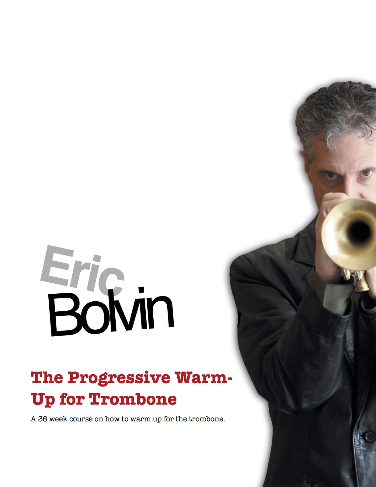 Bolvin, The Progresive Warm Up trombone