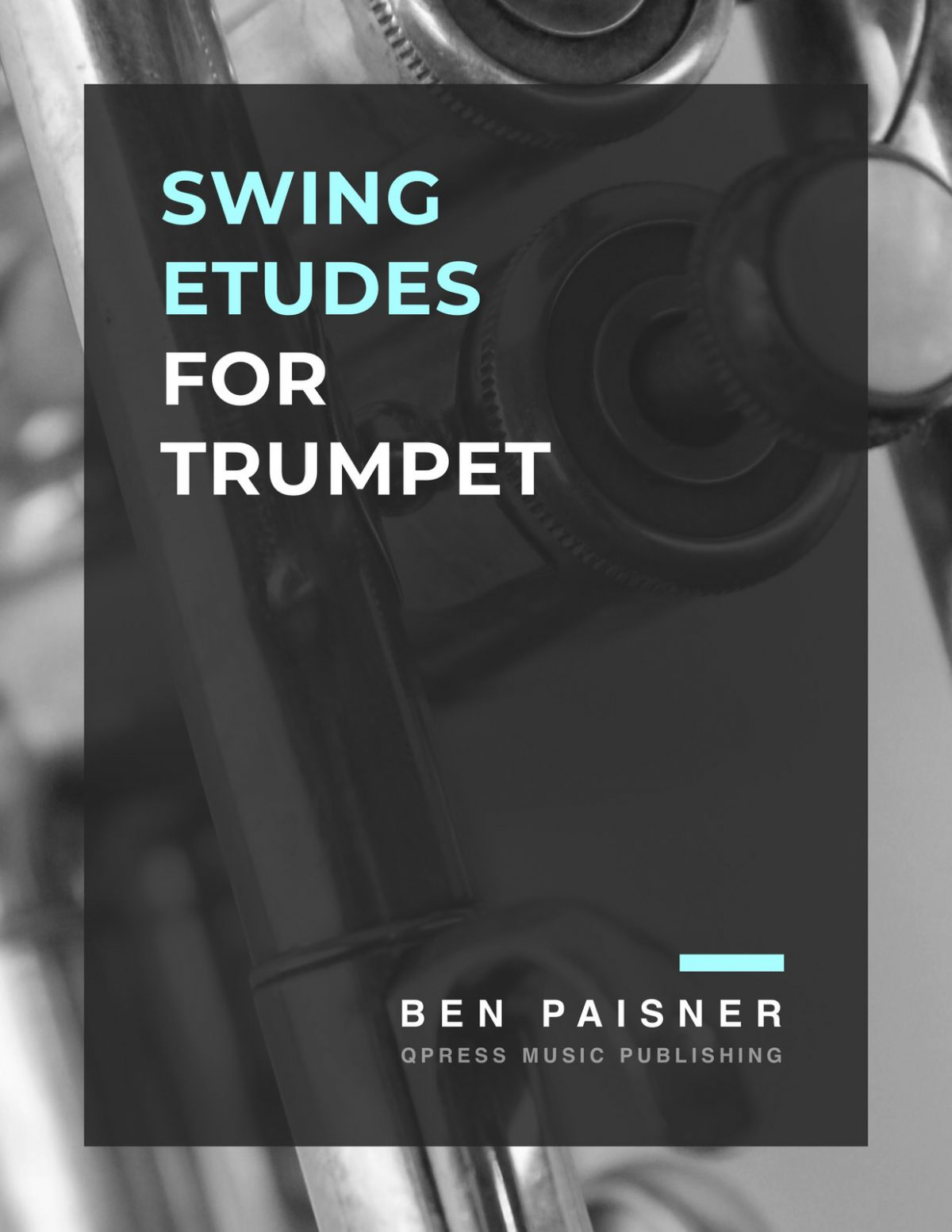 Paisner, Ben, Swing Etudes for Trumpet