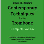 Baker,-Contemporary-Techniques-for-the-Trombone-Vol.1