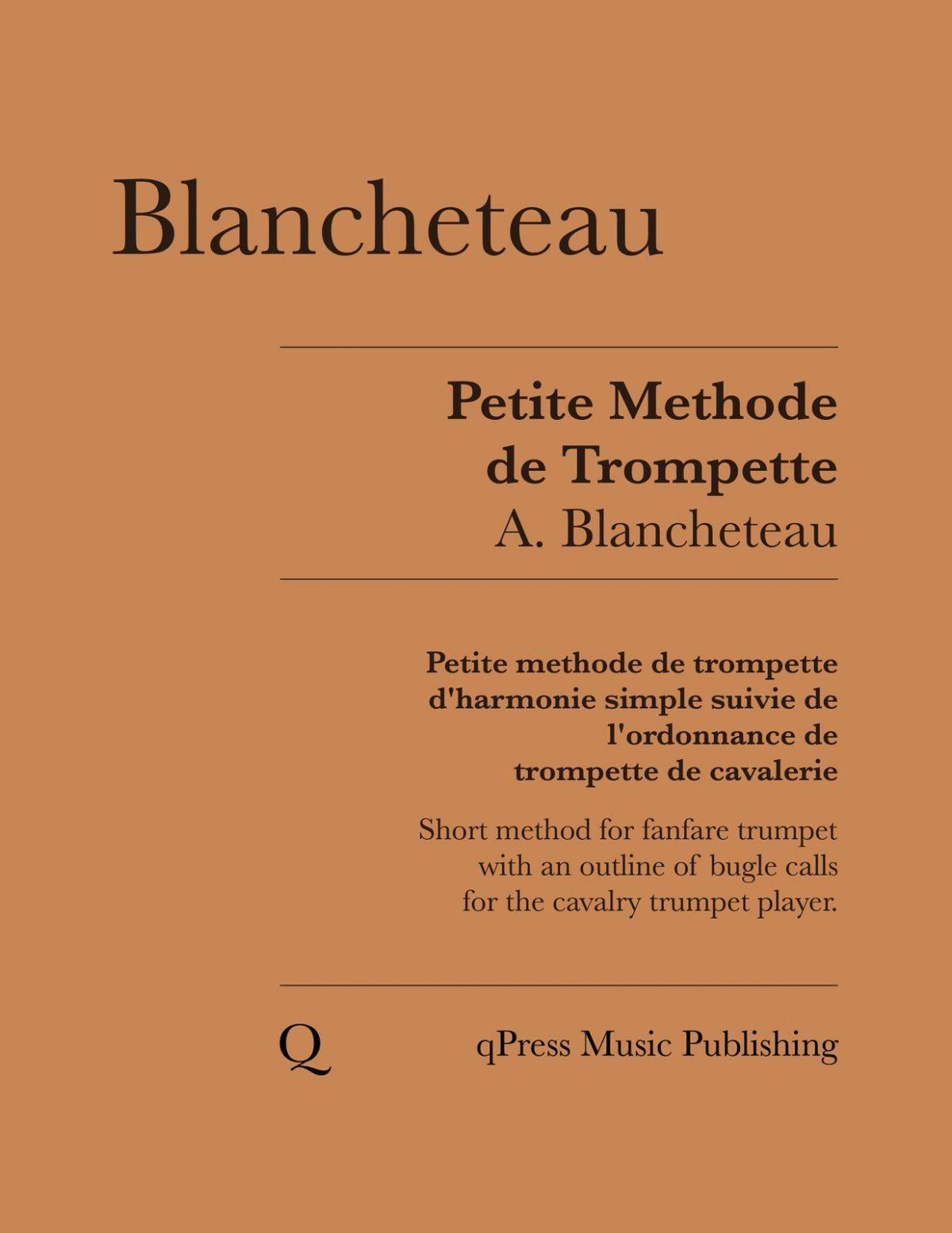 Blancheteau, Petite methode de trompette d'harmonie simple suivie de l'ordonnance de trompette de cavalerie-p01