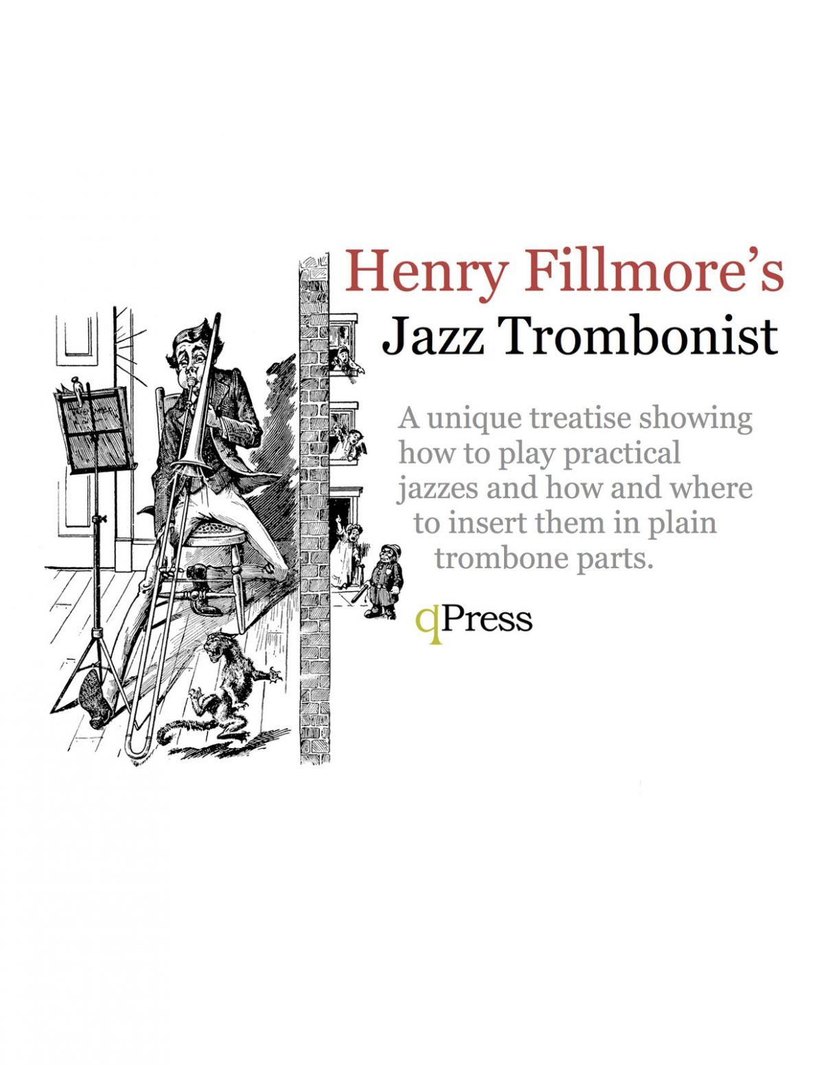 Henry Fillmore's Jazz Trombonist