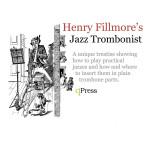 Fillmore, Henry, Jazz Trombonist