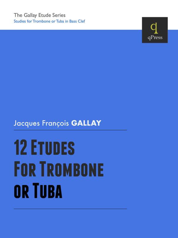 Gallay, 12 Etudes for Trombone