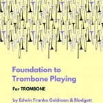 Goldman, Blodgett, Foundation to Trombone Playing