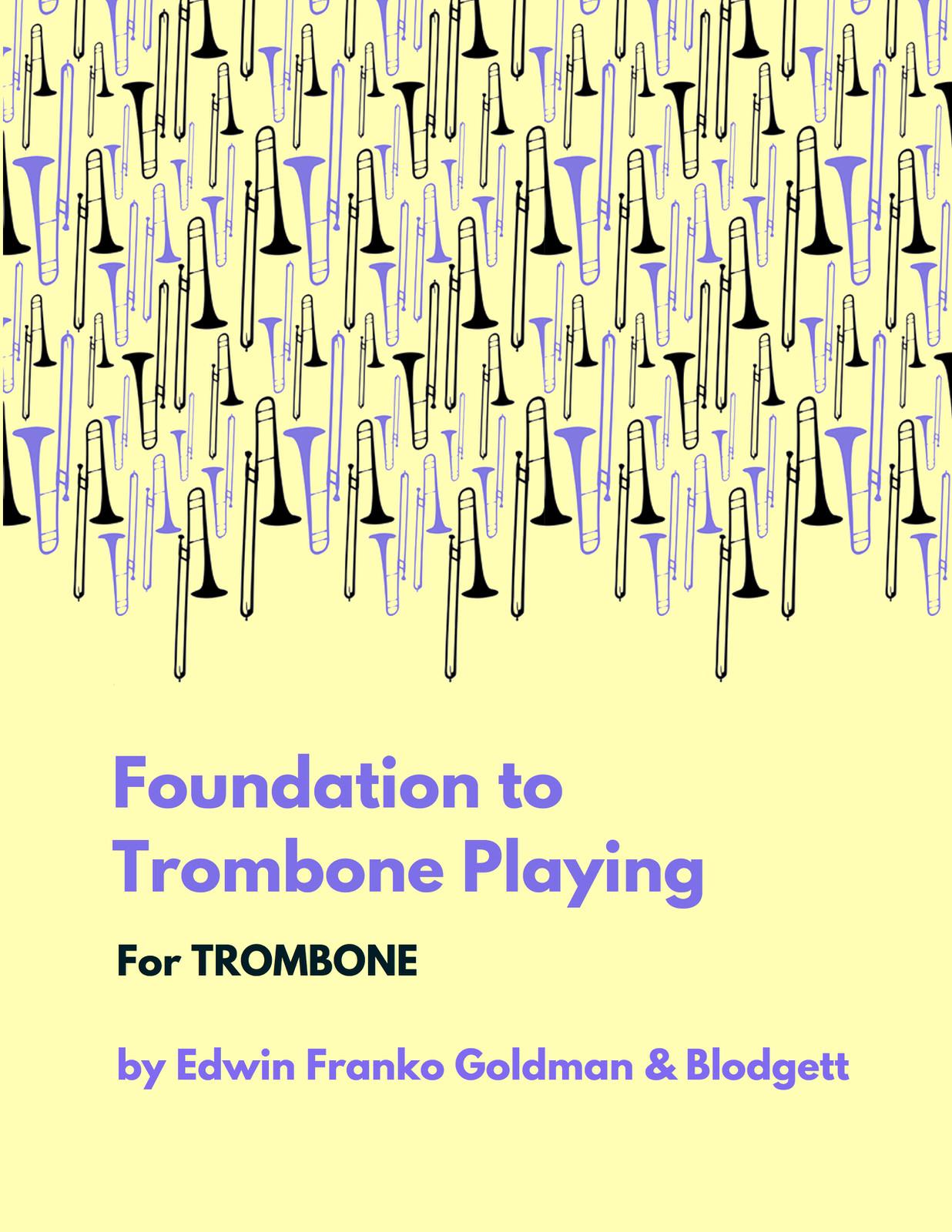 Goldman, Blodgett, Foundation to Trombone Playing