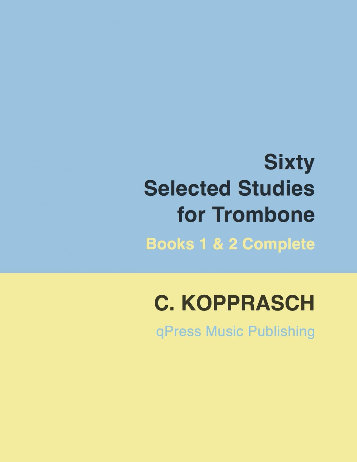 Kopprasch, 60 Selected Studies for Trombone Book Complete