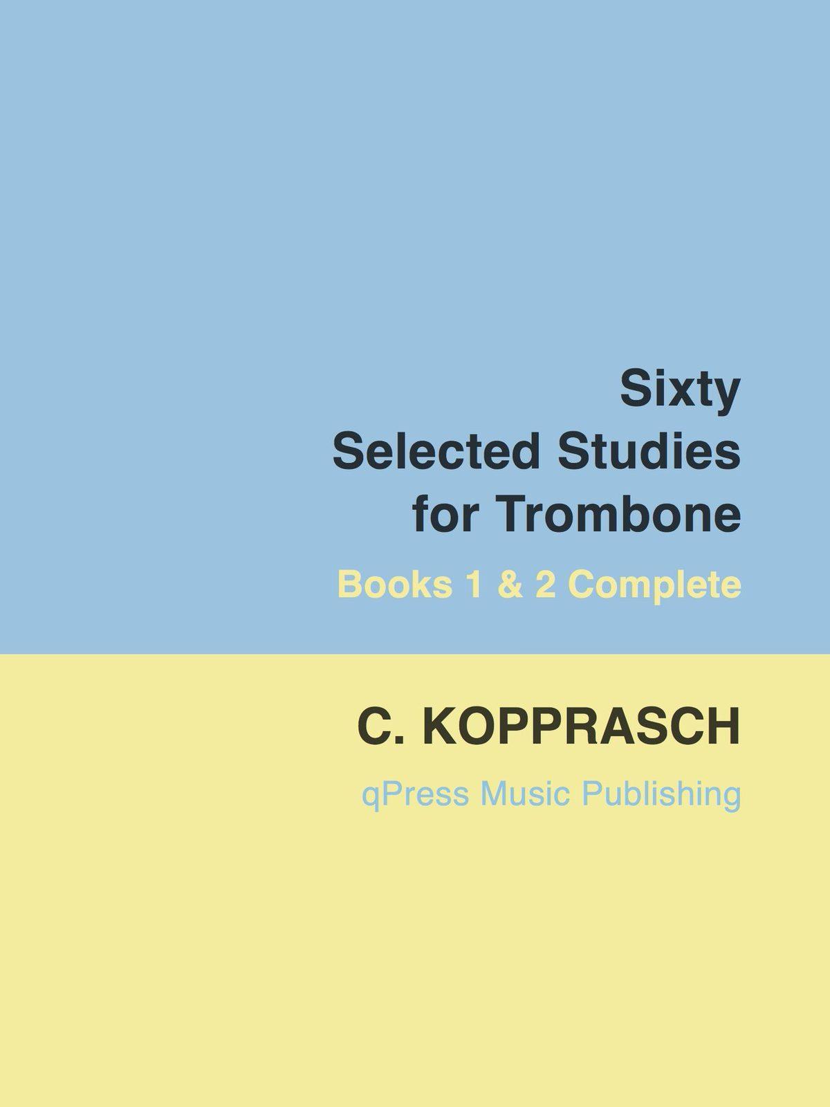 Kopprasch, 60 Selected Studies for Trombone Book Complete