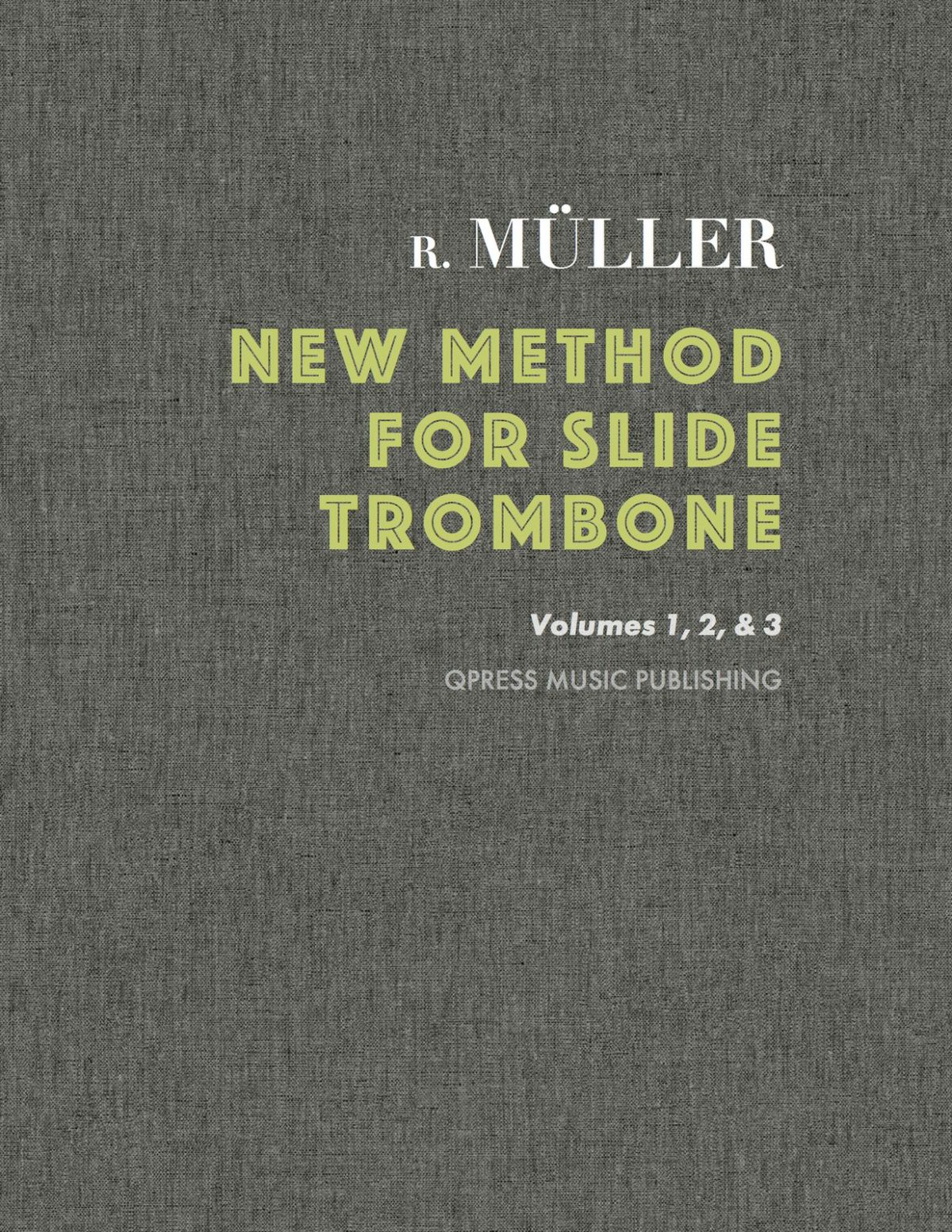 Muller, New Method for Slide Trombone Complete Edition Cover