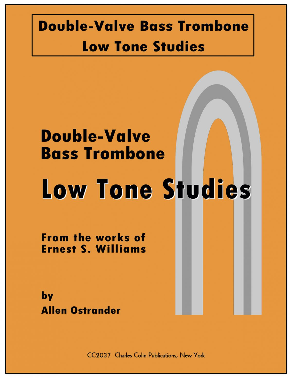 Ostrander, Low Tone Studies for Double Valve Bass Trombone