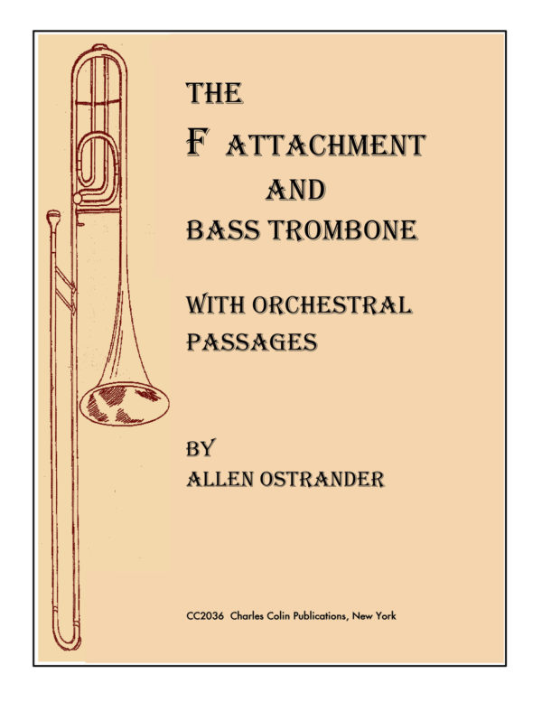 The F Attachment and Bass Trombone