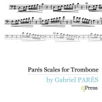 Pares, Scales for Trombone