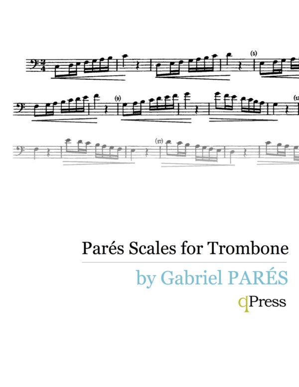 Parés Scales for the Trombone