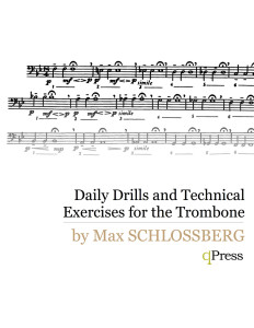 Schlossberg, Daily Drills and Technical Exercises for Trombone