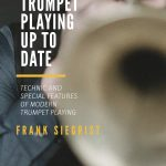 Siegrist, Frank, Trumpet Playing Up To Date-p01