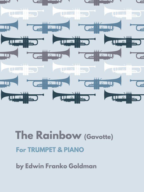 Goldman, The Rainbow (Trumpet and Piano)