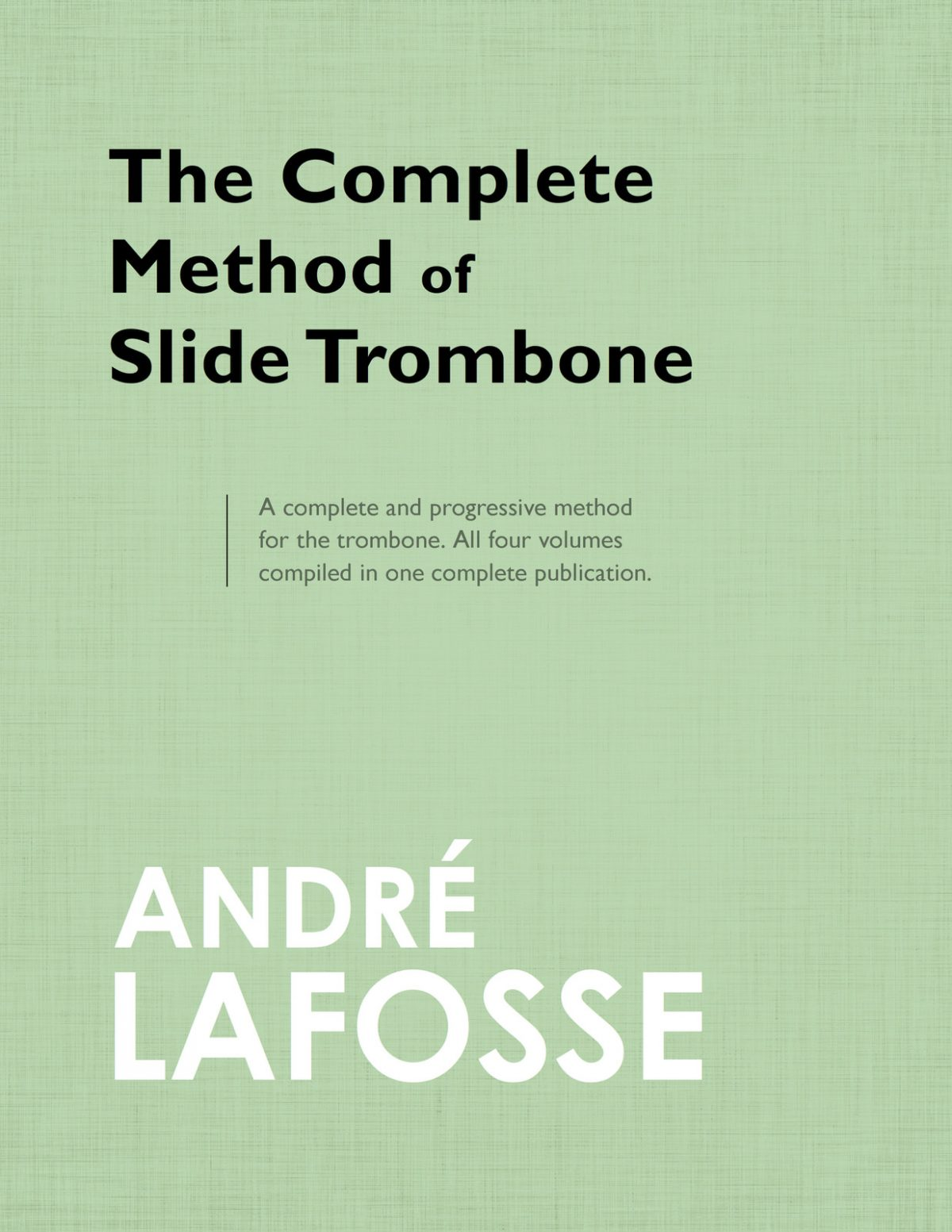 Lafosse, Andre, Complete Method of Slide Trombone-1