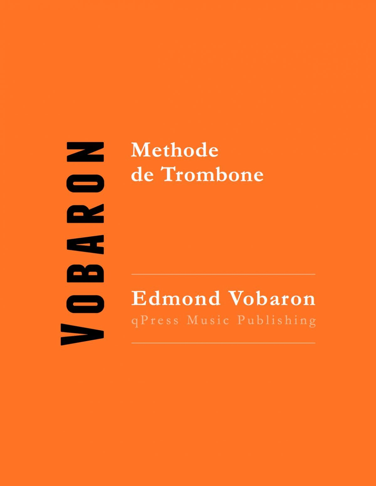 Vobaron, Edmond, Methode de Trombone