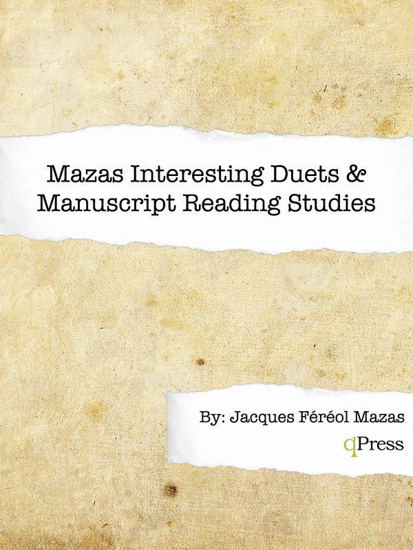 Mazas, Maza's Interesting Duets and Manuscript Reading Studies