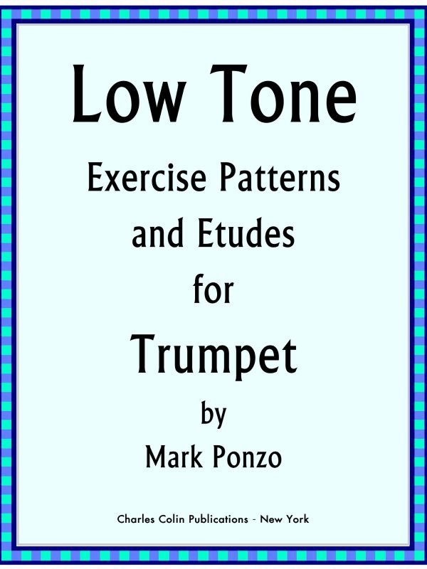 Ponzo, Low Tone Exercise Patterns and Etudes for Trumpet_000001