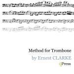 Clarke, Ernest, Method for Trombone