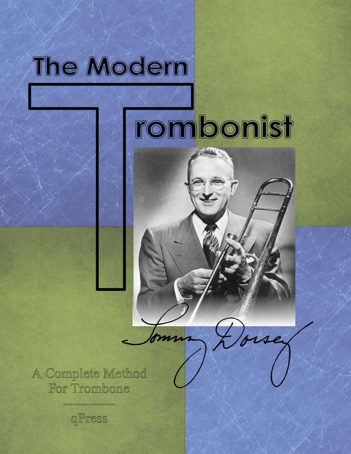Clean Dorsey, The Modern Trombonist