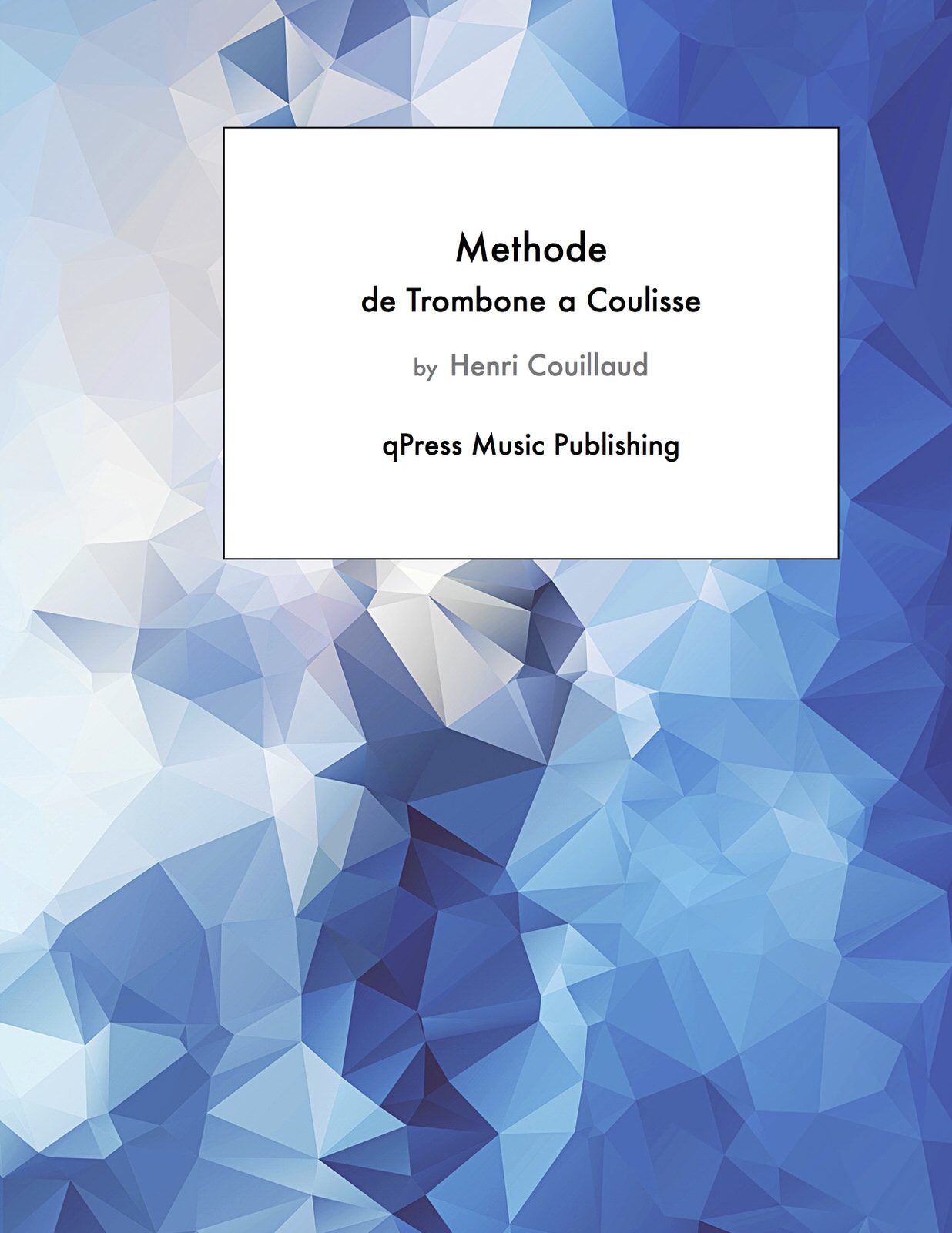 Couillaud, Methode de Trombone a Coulisse