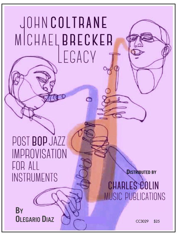 Diaz, Coltrane Brecker Legacy