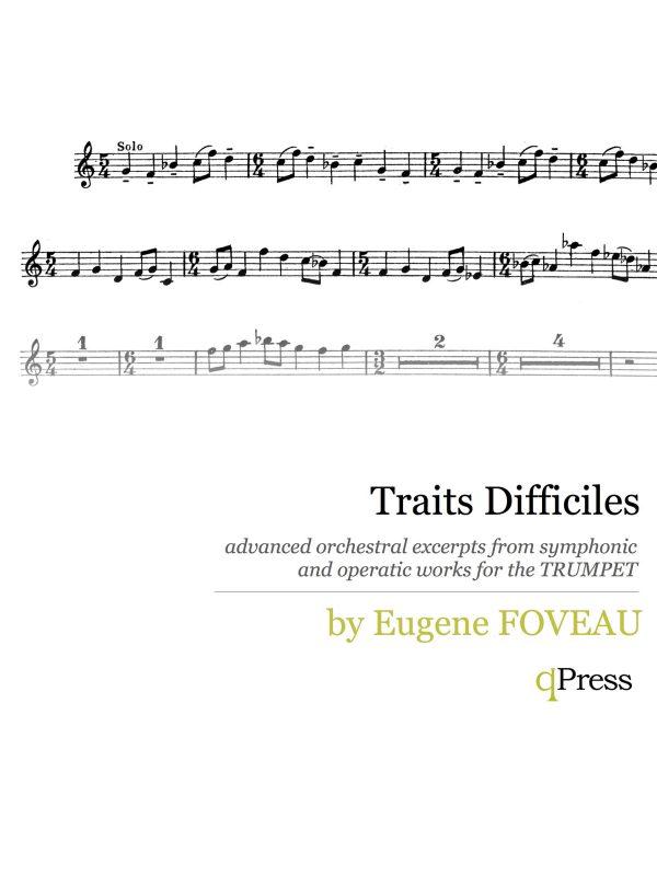 Foveau, Traits Difficiles (trumpet)