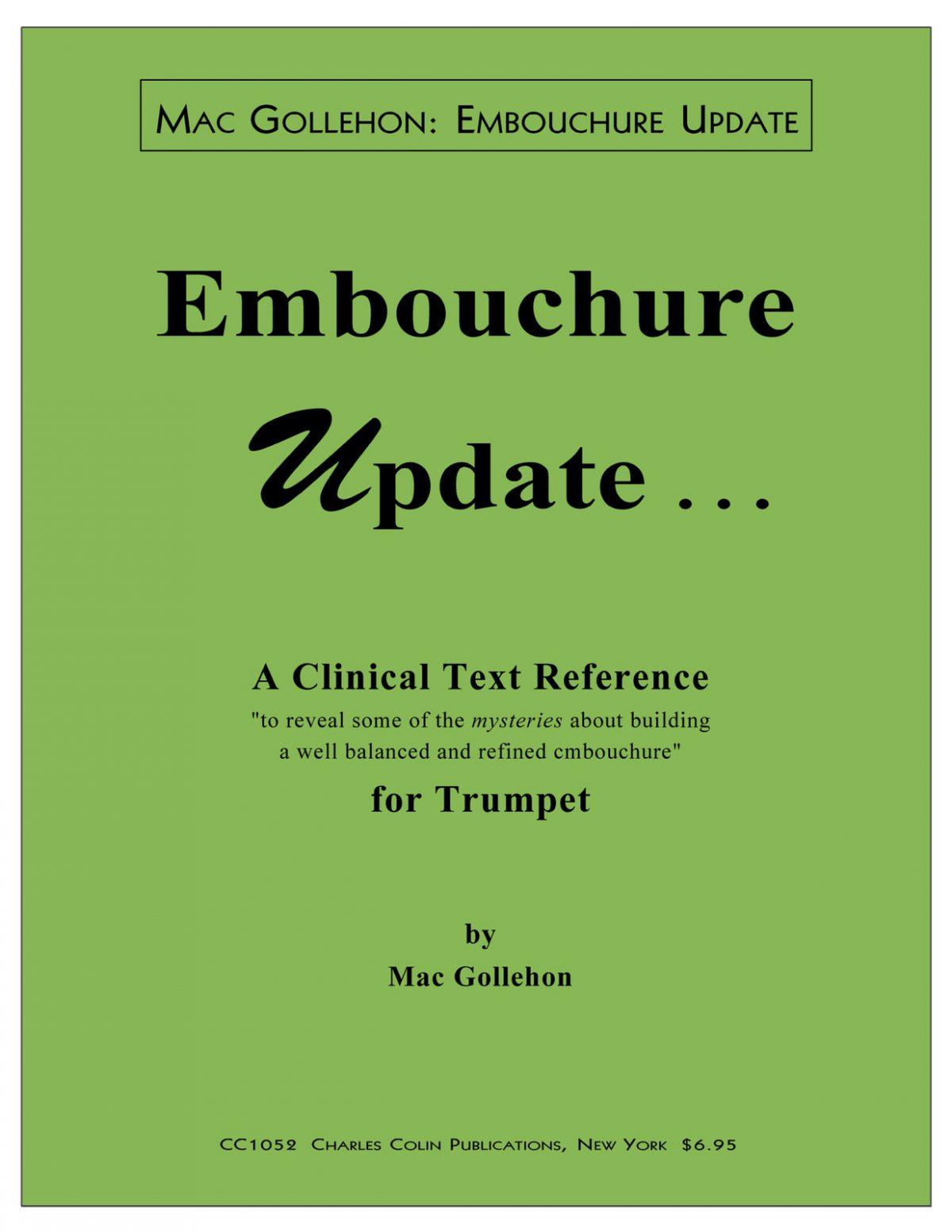Gollehon, Embouchure Update
