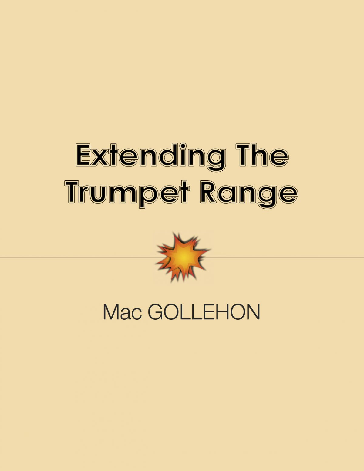 Gollehon, Extending The Trumpet Range