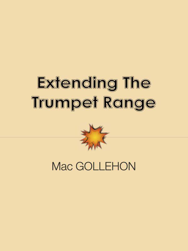 Gollehon, Extending The Trumpet Range