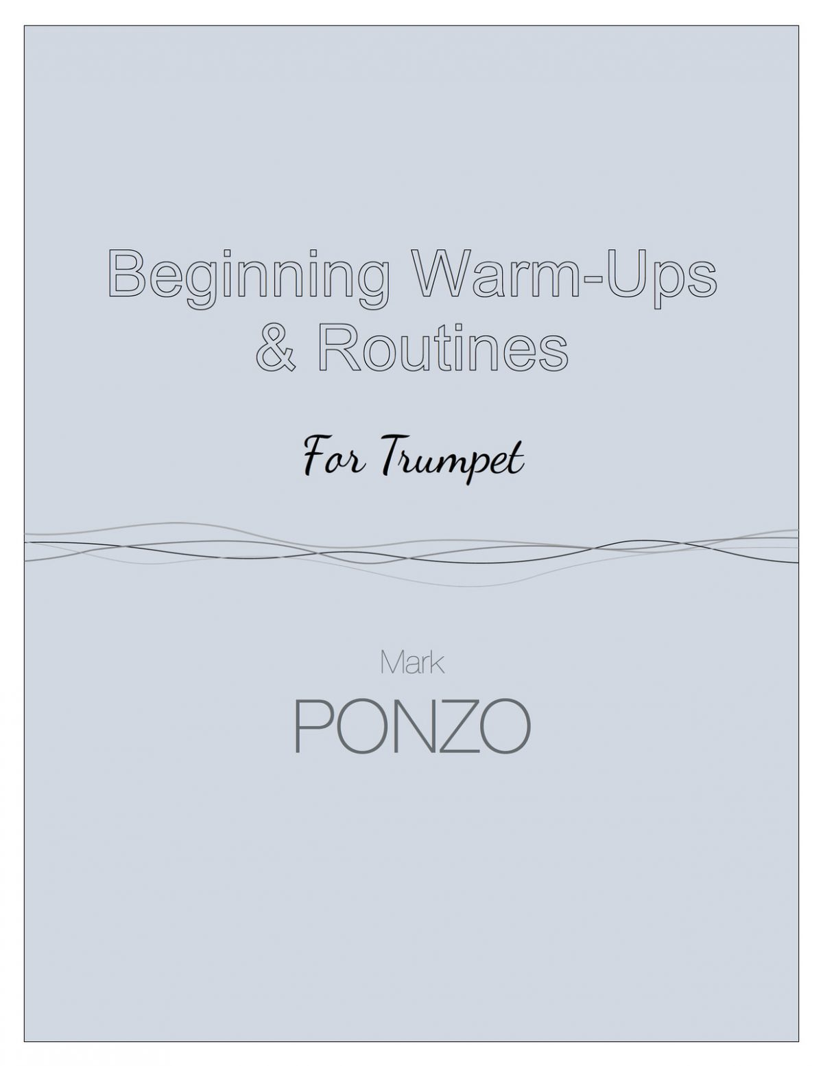 Ponzo, Beginning Warm-Ups and Routines for Trumpet